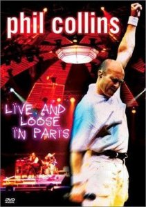 DVD -  PHIL COLLINS: LIVE AND LOOSE IN PARIS (Promoção Colecionadores Discos)