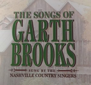 CD - Garth Brooks - The Songs Of Garth Brooks - Sung By The Nashville Country Singers - IMP