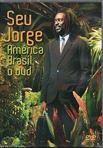 DVD - Seu Jorge - América Brasil o Dvd - PREÇO PROMOCIONAL
