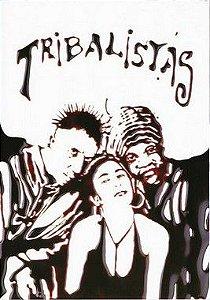 DVD -  TRIBALISTAS - (Promoção Colecionadores Discos)