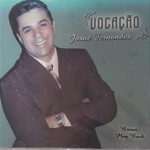 josué Fernandes - Vocação