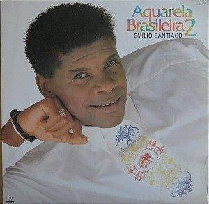 LP - Emílio Santiago – Aquarela Brasileira 2
