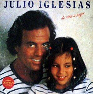 LP - Julio Iglesias – De Niña A Mujer