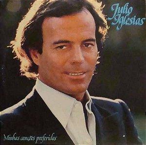 LP - Julio Iglesias – Minhas Canções Preferidas
