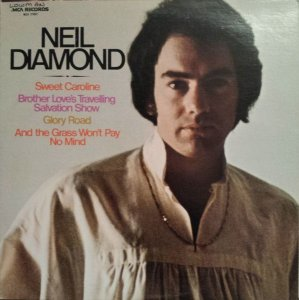 LP - Neil Diamond ‎– Brother Love's Travelling Salvation Show/Sweet Caroline