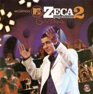 Zeca Pagodinho – Acústico MTV 2 - Gafieira - DIGIPAK
