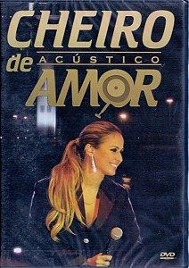 DVD - Cheiro De Amor – Acústico