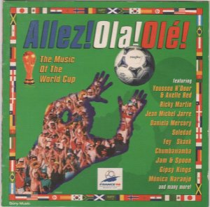 Various ‎– Allez!Ola!Olé! - The Music Of The World Cup