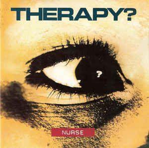 CD - Therapy? – Nurse