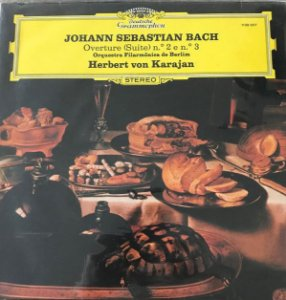 Johann Sebastian Bach - Overture (Suite) N.º 2 e n.º 3 - Orquestra Filarmônica de Berlin - Herbert von Karajan