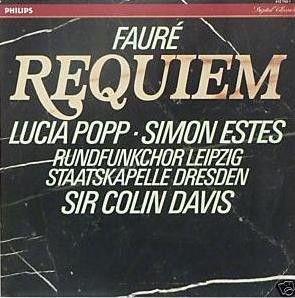LP - Fauré, Lucia Popp, Simon Estes, Rundfunkchor Leipzig, Staatskapelle Dresden, Sir Colin Davis – Requiem