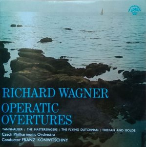 Richard Wagner - Czech Philharmonic Orchestra*, Franz Konwitschny ‎– Operatic Overtures