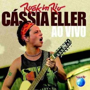 CD - Cássia Eller ‎– Rock in Rio Ao Vivo