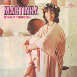 CD - Martinha – Amigos Y Amantes