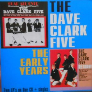 CD - The Dave Clark Five – The Early Years: Glad All Over / Return - IMP