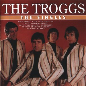 The Troggs ‎– The Singles