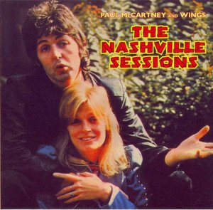 CD - Paul McCartney And Wings – The Nashville Sessions (Digipack) IMP.