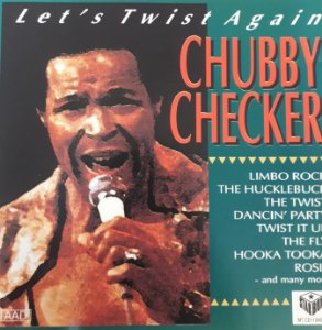 CD - ChubbY Checker  - Let's Twist Again