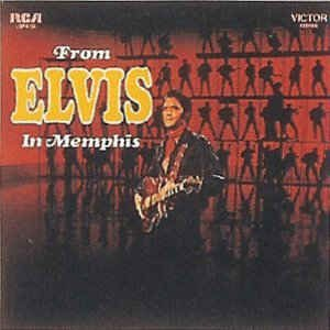 CD - Elvis Presley ‎– From Elvis In Memphis