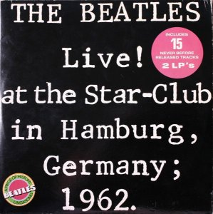 LP -The  Beatles ‎– Live at the Star - Club in Hamburg, Germany; 1962 - imp US - 1977