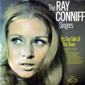 LP - The Ray Conniff Singers* ‎– It's The Talk Of The Town