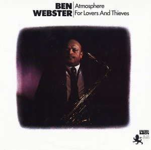 LP - Ben Webster – Atmosphere For Lovers And Thieves