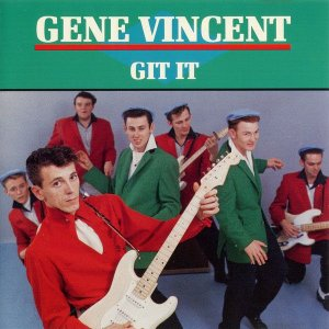 CD - Gene Vincent ‎– Git It - IMP