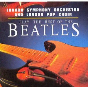 CD - The London Symphony Orchestra ‎– Plays The Best Of The Beatles