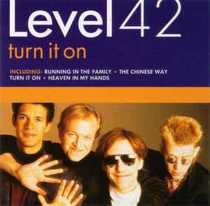 CD - Level 42 – Turn It On