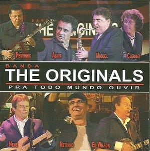 CD - Banda The Originals – Pra Todo Mundo Ouvir