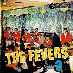 CD - The Fevers – Volume 3 / O Máximo Em Festa - 1968 / 1969