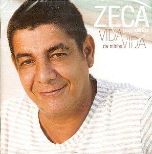 CD - Zeca Pagodinho – Vida Da Minha Vida