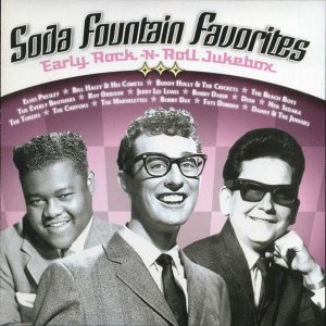 Various ‎– Soda Fountain Favorites: Early Rock-N-Roll Jukebox