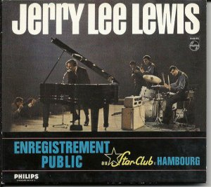 CD - Jerry Lee Lewis And The Nashville Teens ‎– Live At The Star-Club, Hamburg DIGIPACK IMP