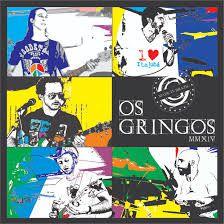 CD - Os Gringos - MMXIV (Digipack) - Lacrado