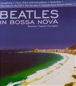 CD - Beatles In Bossa Nova - Brasilian Tropical Orchestra
