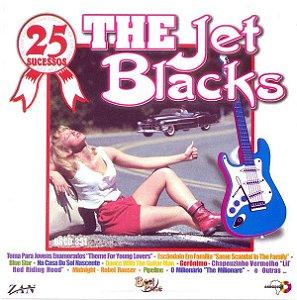 CD - The Jet Blacks – 25 Sucessos