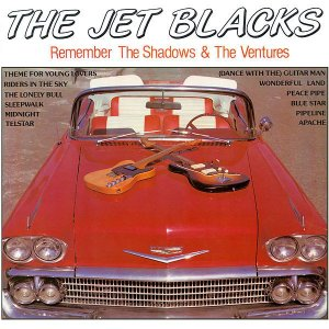 LP - The Jet Blacks ‎– Remember The Shadows & The Ventures