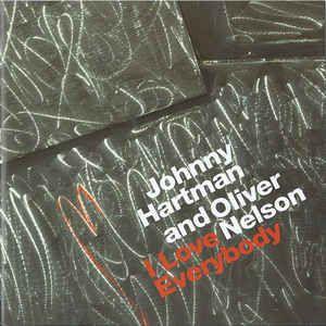 CD - Johnny Hartman And Oliver Nelson – I Love Everybody ( Importado)