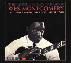 CD - Wes Montgomery ‎– The Incredible Jazz Guitar Of Wes Montgomery (Digipack) - Nacional