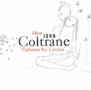 CD - John Coltrane – More Coltrane For Lovers (Importado)