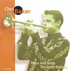CD - Chet Baker – Plays And Sings The Great Ballads (Importado)