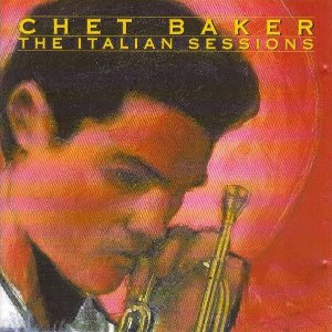 CD - Chet Baker ‎– The Italian Sessions (Nacional)