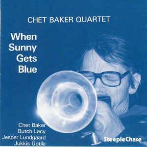 CD - Chet Baker Quartet – When Sunny Gets Blue (Importado)