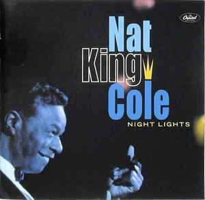 CD - Nat King Cole ‎– Night Lights (Nacional)