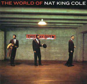 CD - Nat King Cole – The World Of Nat King Cole (Nacional)