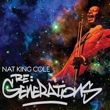 CD - Nat King Cole – Re:Generations