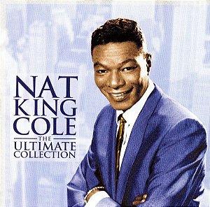 CD - Nat King Cole – The Ultimate Collection (Nacional)