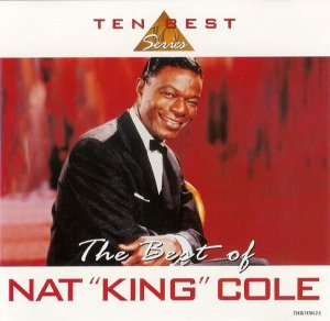 "CD - Nat ""King"" Cole ‎– The Best Of Nat ""King"" Cole (Importado)"
