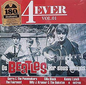 CD - Various -  4ever - Vol.01- os Beatles Por Seus Amigos (Nacional)